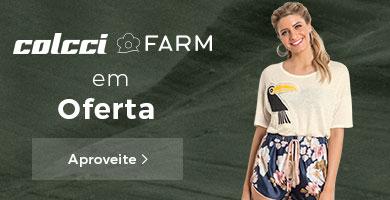 Colcci e Farm em Promo